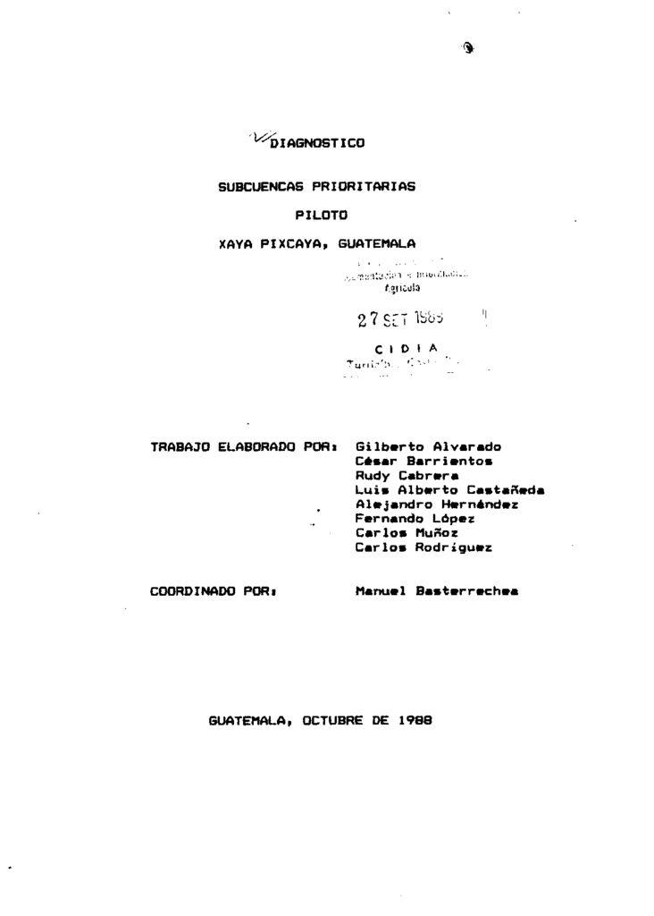 1988. Diagnóstico subcuencas prioritarias Xaya Pixcaya. Bastarrechea, Manuel
