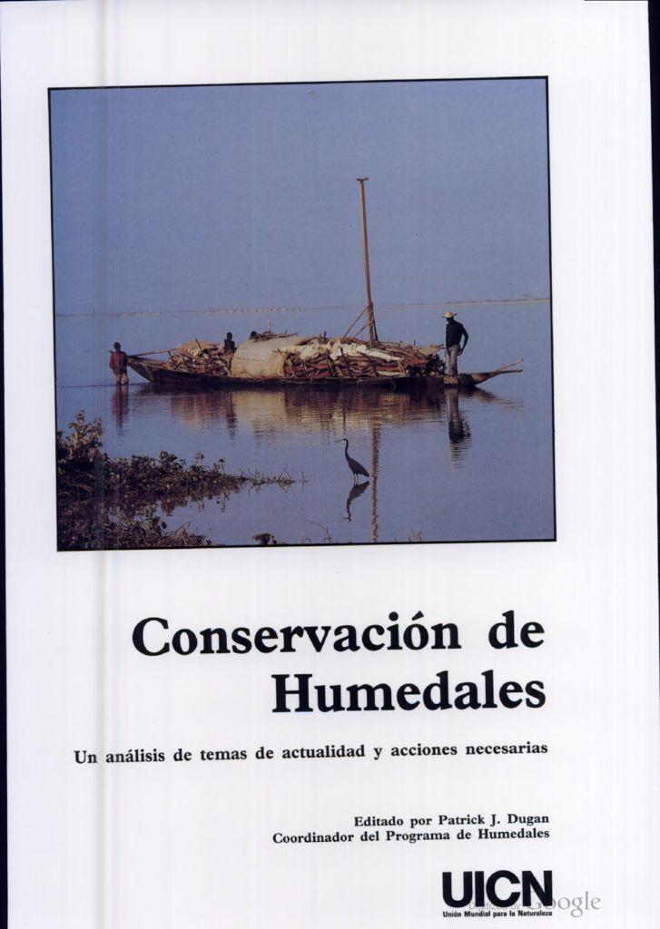 1992. Conservación de Humedales. UICN