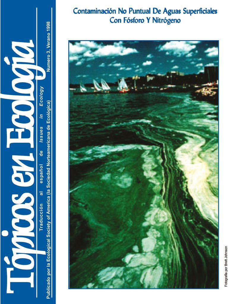 1998. Contaminación no puntual de aguas superficiales con fósforos y nitrógeno. Tópicos en ecología