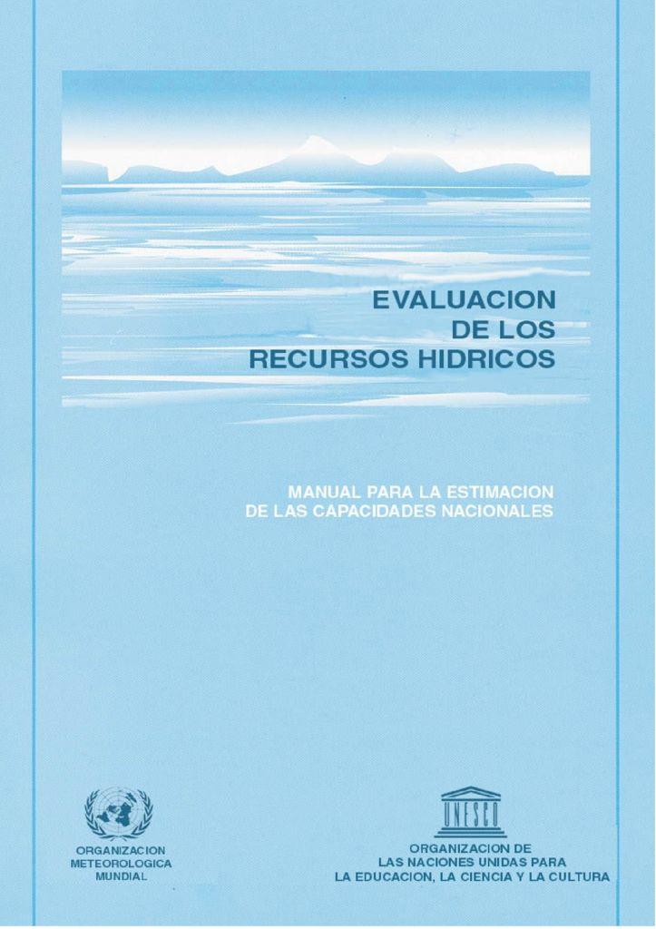1998. Evaluación de los recursos hídricos. OMM UNESCO