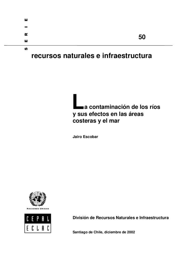 2002. La contaminación de los ríos y sus efectos en las áreas costeras y el mar. CEPAL