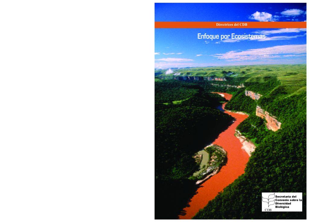 2004. Enfoque por ecosistemas. CDB