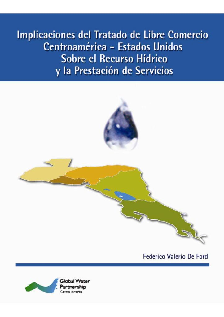 2005. Implicaciones del Tratado del libre comercio en Centroamérica – Estados Unidos sobre el Recurso Hídrico