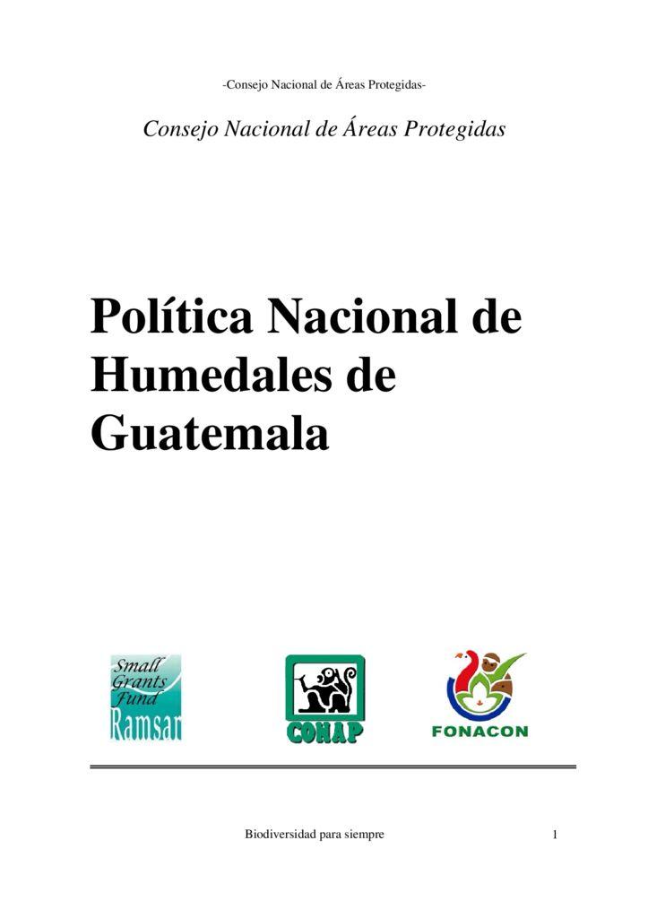 2005. Política Nacional de Humedales en Guatemala. Ramsar CONAP Fonacon