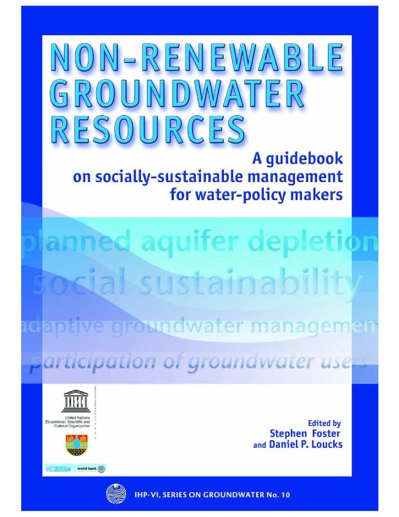 2006. Non-renewable groundwater resources. A guidebook on socially-sustainable management for water-policy makers