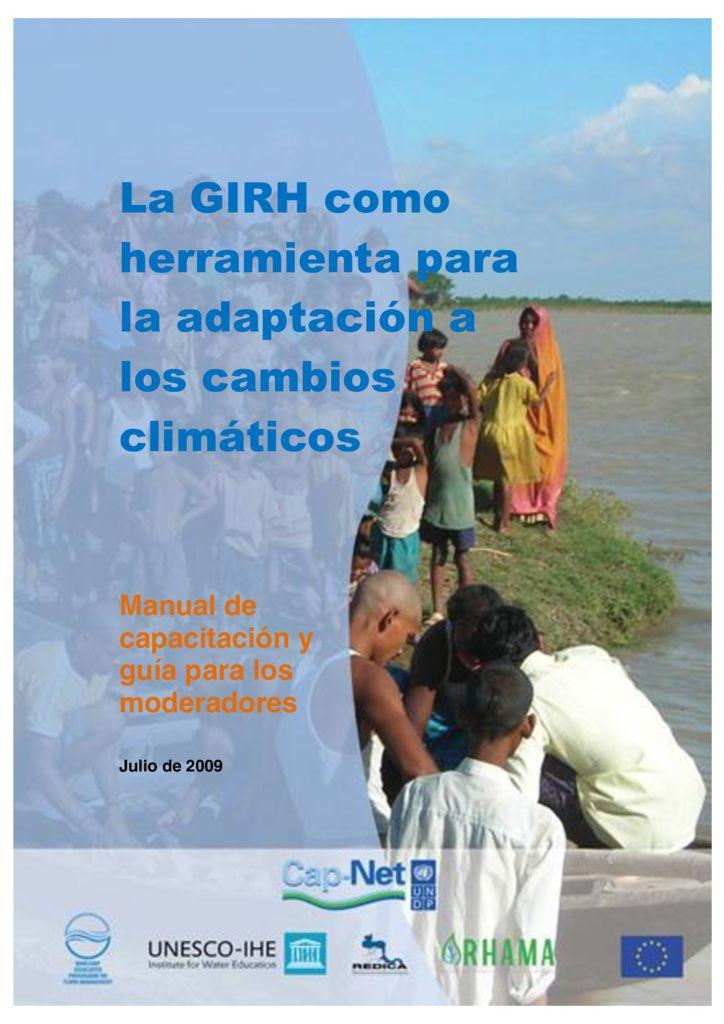 2009. La GIRH como herramienta para la adaptación al cambio climático. Cap-Net