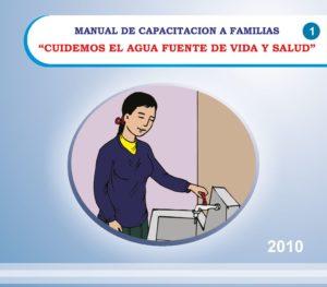 thumbnail of 2010. Manual de Capacitación a Familias, Cuidemos el agua fuente de vida y salud. OMS