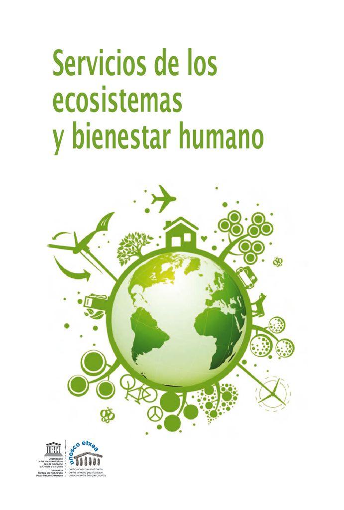 2010. Servicios de los ecosistemas y bienestar humano. UNESCO