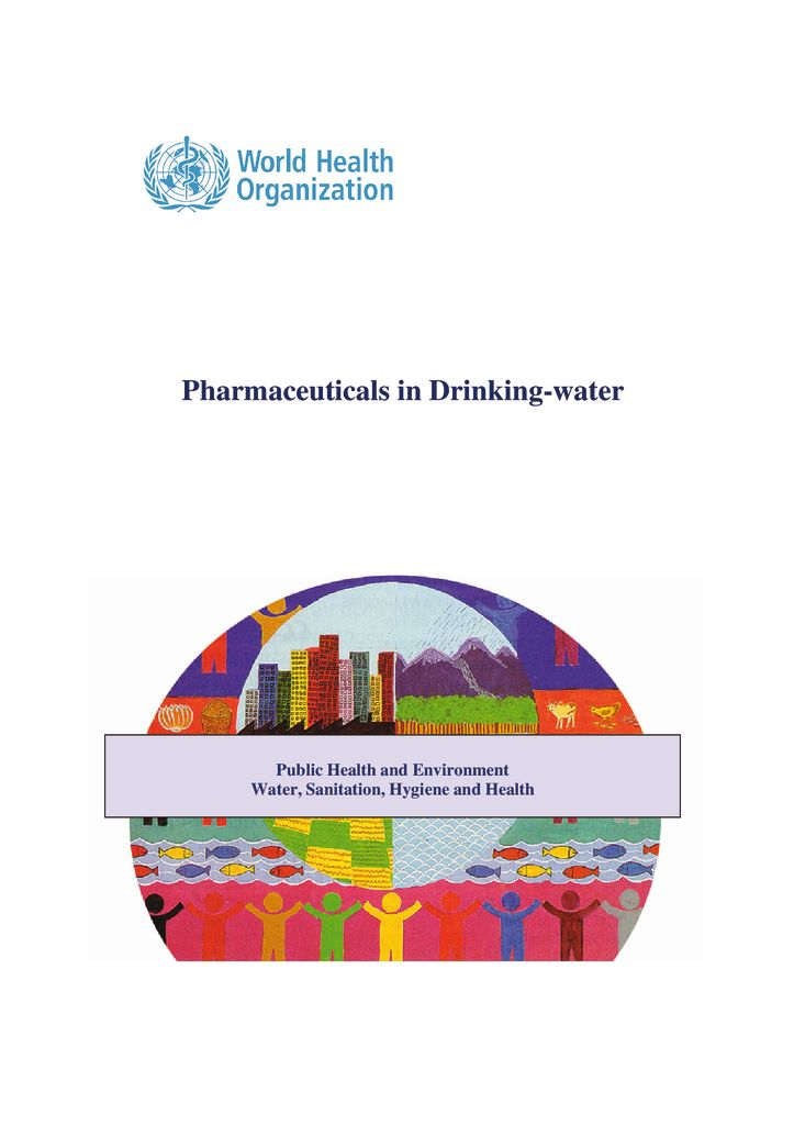 2011. Pharmaceuticals in Drinking-water. OMS