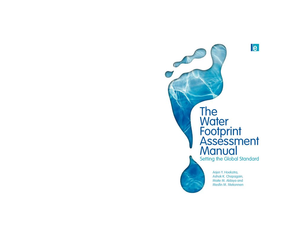 2011. The Water Footprint Assessment Manual