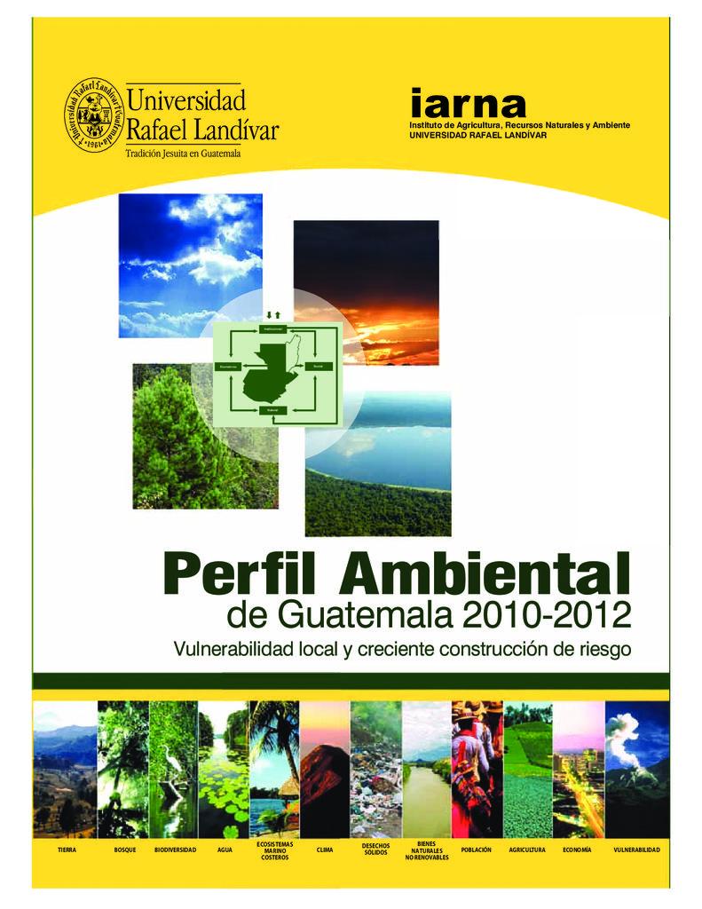 2012. Perfil Ambiental de Guatemala. 2010-2012