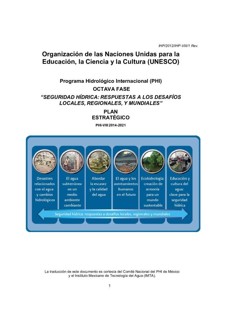 2012. Seguridad hídrica – Respuesta a los desafios locales, regionales y mundiales. UNESCO