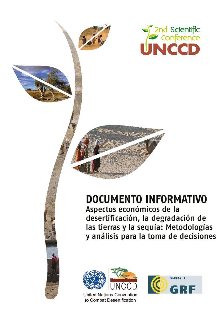 2013. Aspectos económicos de la desertificación, la degradación de las tierras y la sequía. UNCCD