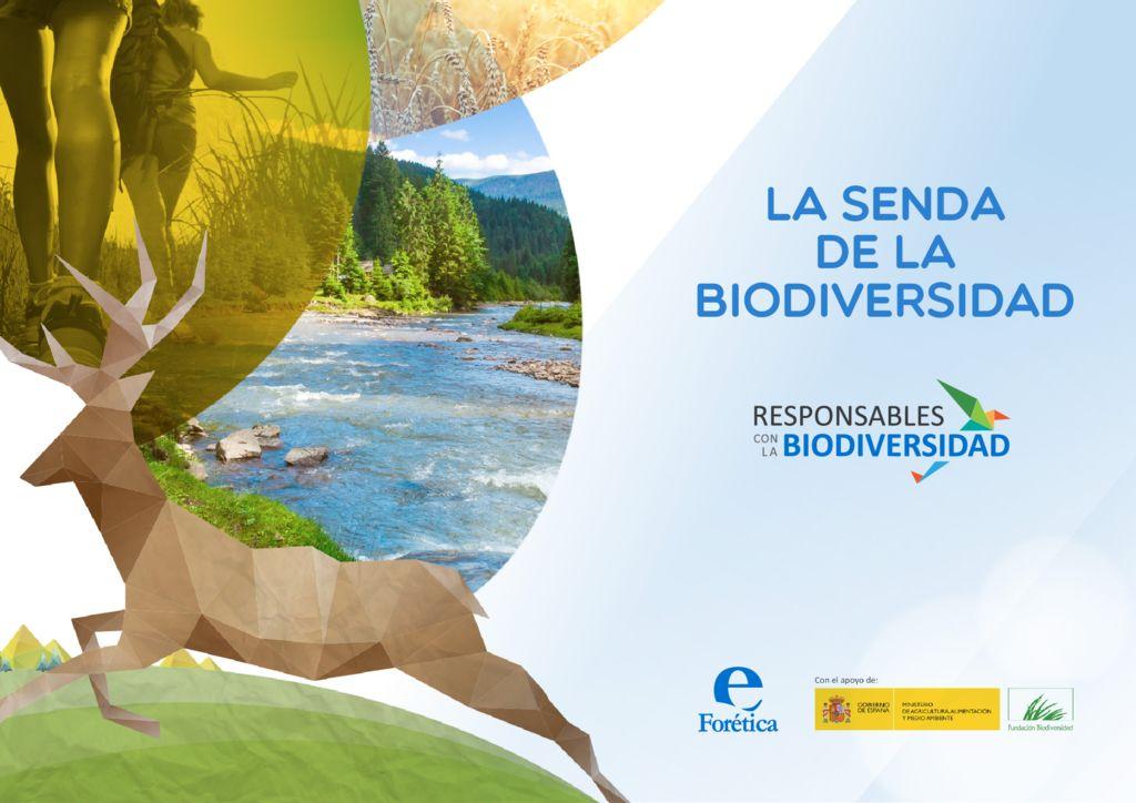 2014. La Senda de la Biodiversidad, Responsables con la Biodiversidad