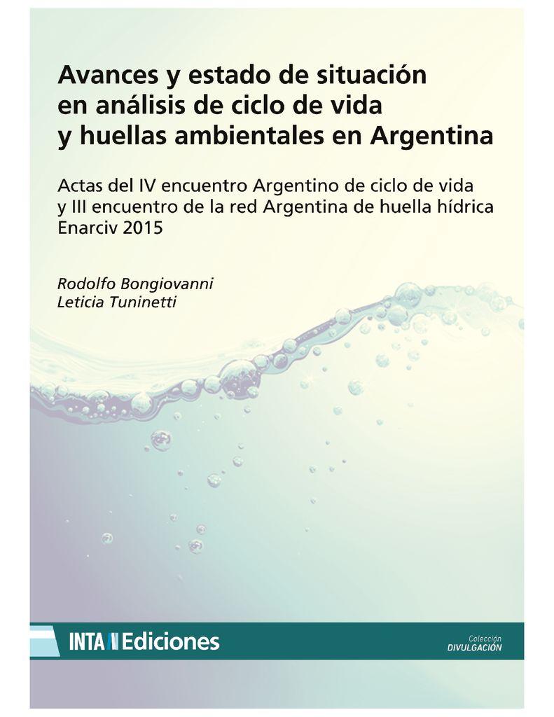 2015. Avances y estado de situación en análisis de ciclo de vida y huellas ambientales en Argentina