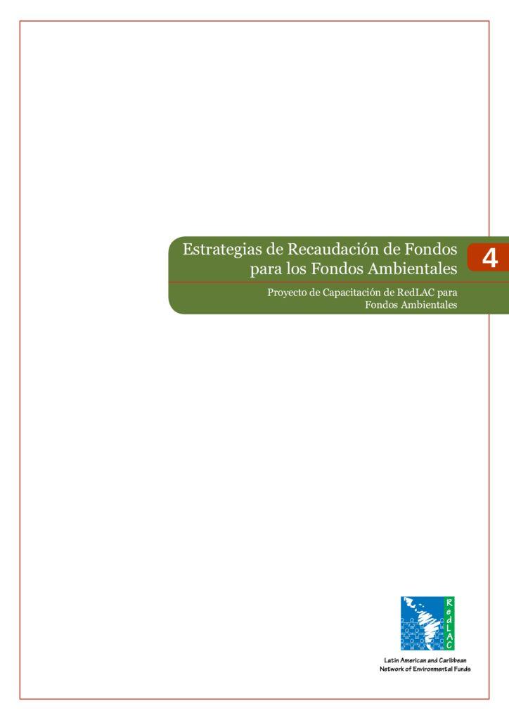 2015. Estrategias de Recaudación de Fondos para los Fondos Ambientales. REDLAC