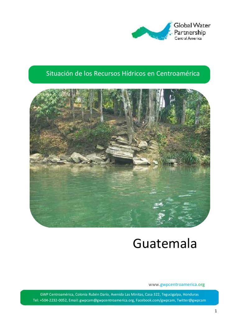 2015. Situación de los recursos hídricos en Centroamérica – Guatemala. GWP