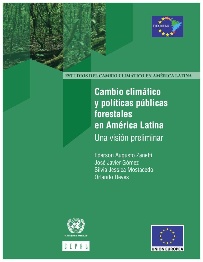 2017. Cambio climático y politicas publicas forestales en América Latina