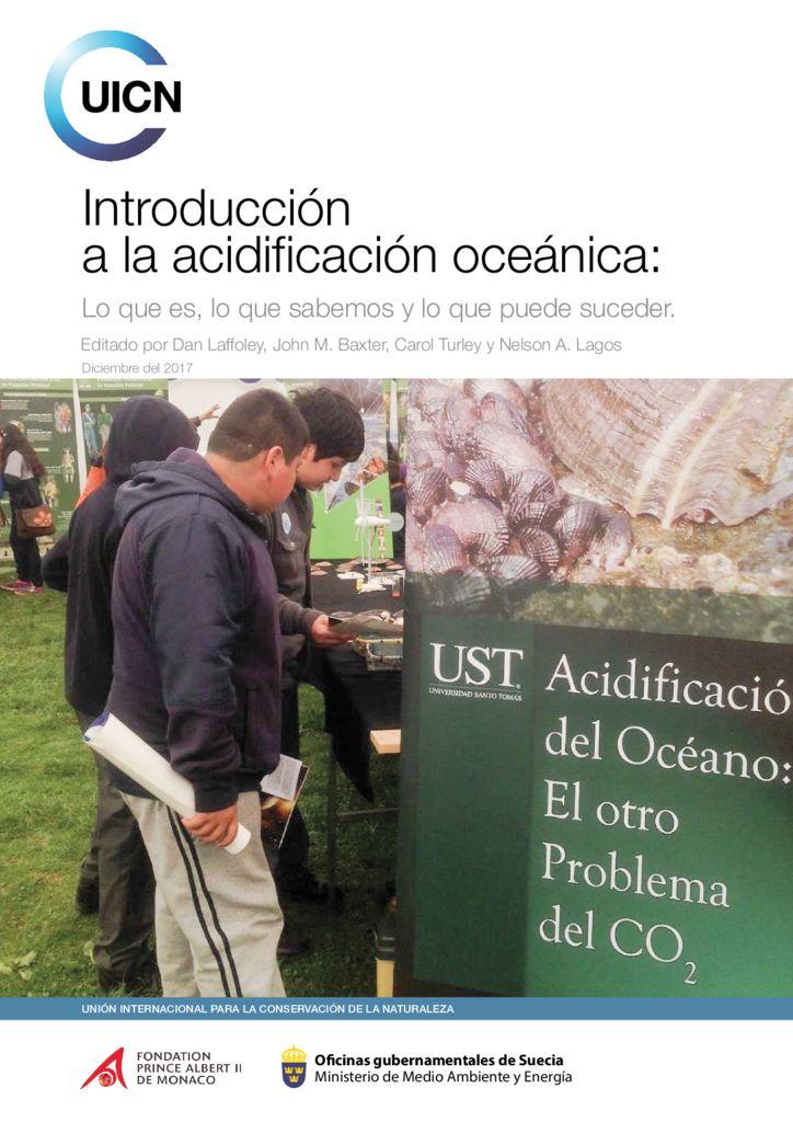 2017. Introducción a la acidificación oceánica. UICN