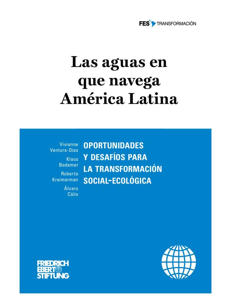 2017. Las Aguas en la que navega America Latina