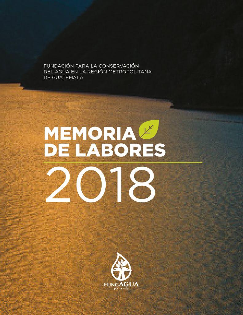 2018. Memoria de labores. FUNCAGUA