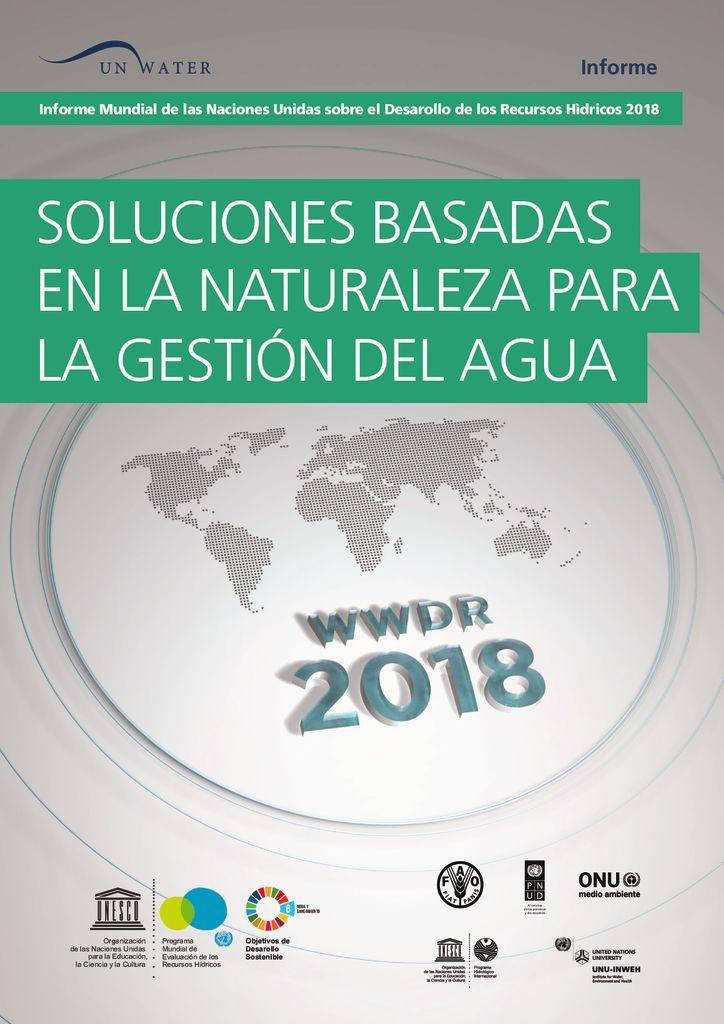2018. Soluciones basadas en la naturaleza para la gestión del agua. UNESCO