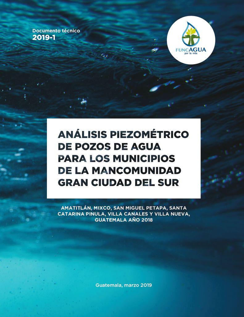 2019. Análisis piezométrico de pozos de agua para los municipios de la MGCS. FUNCAGUA