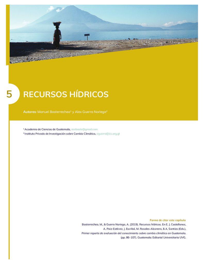 2019. Recursos Hídricos Guatemala. Primer Reporte Nacional de Cambio Climático. SGCCC