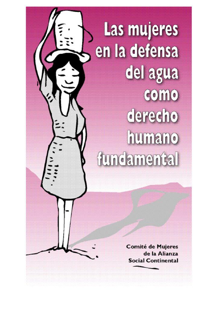 2004. Mujeres en defensa del agua como derecho humano fundamental
