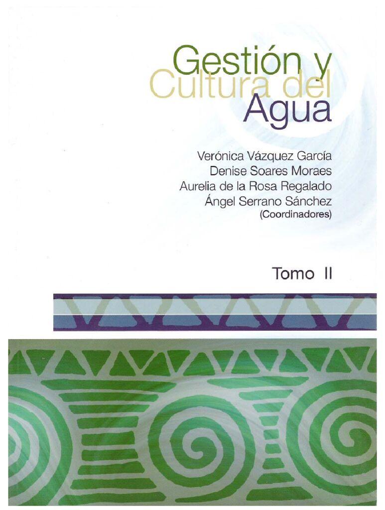 2006. Gestion y cultura del agua tomo II. IMTA