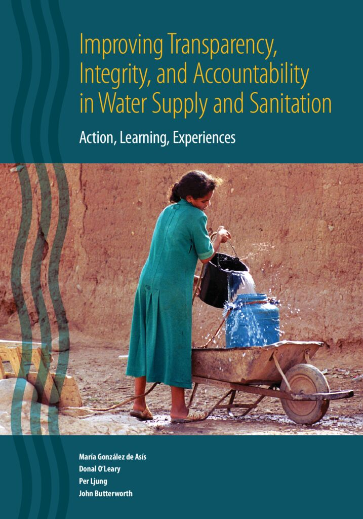 2009. Improving Transparency, Integrity, and Accountability in Water Supply and Sanitation. Banco Mundial