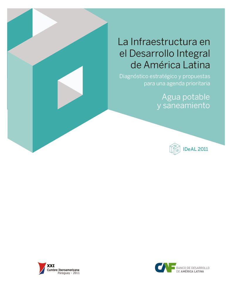 2011. La Infraestructura en el Desarrollo Integral de America Latina-Diagnostico de agua potable y saneamiento