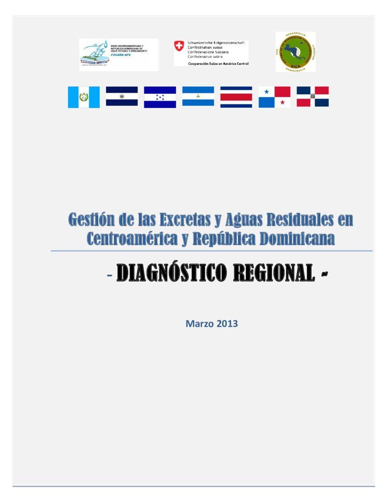 2013. Gestión de las Excretas y aguas residuales en Centroamérica y República Dominicana