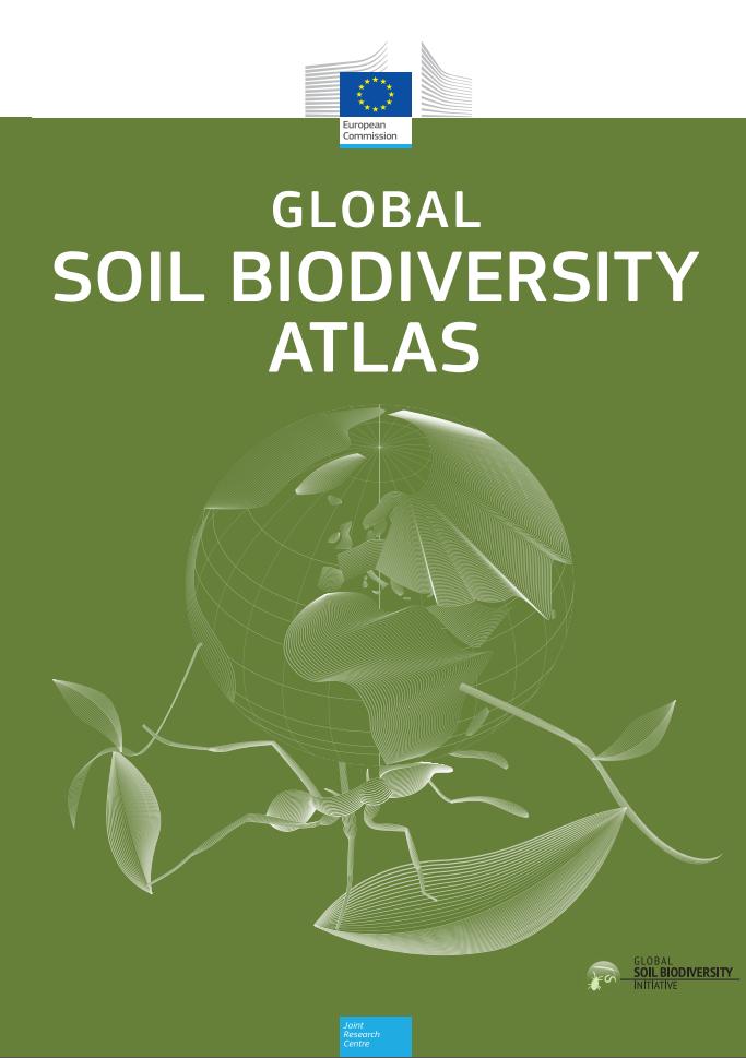 2015. Atlas global de biodiversidad del suelo. Unión Europea