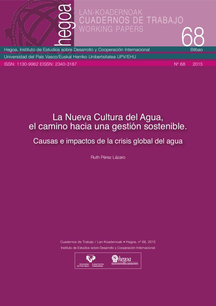 2015. La Nueva Cultura del Agua, el camino hacia una gestión sostenible