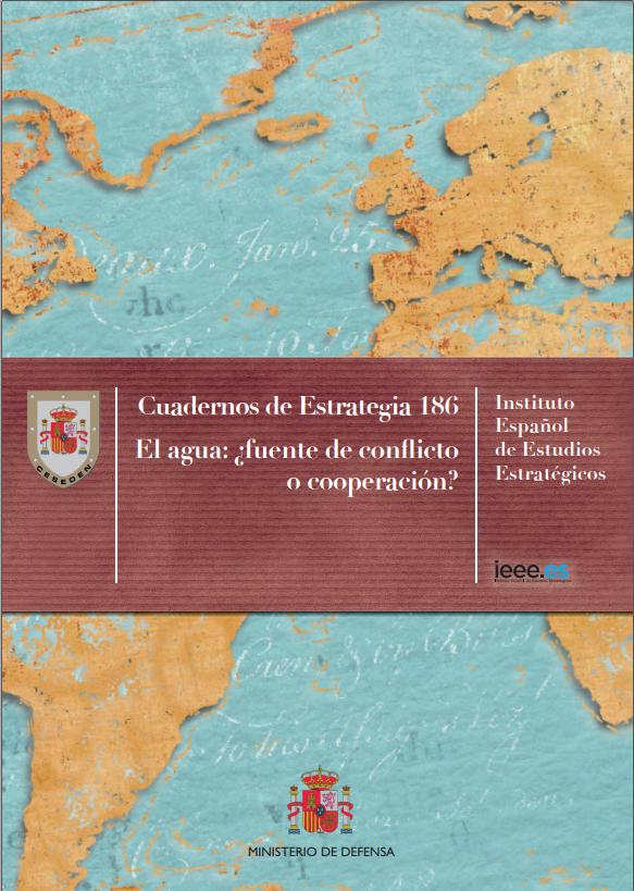 2017. El agua, fuente de conflicto o cooperación. Instituto español de estudios estratégicos