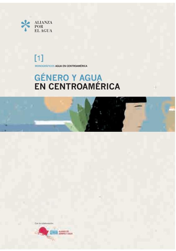 SF. Género y agua en Centroamérica. Alianza por el agua