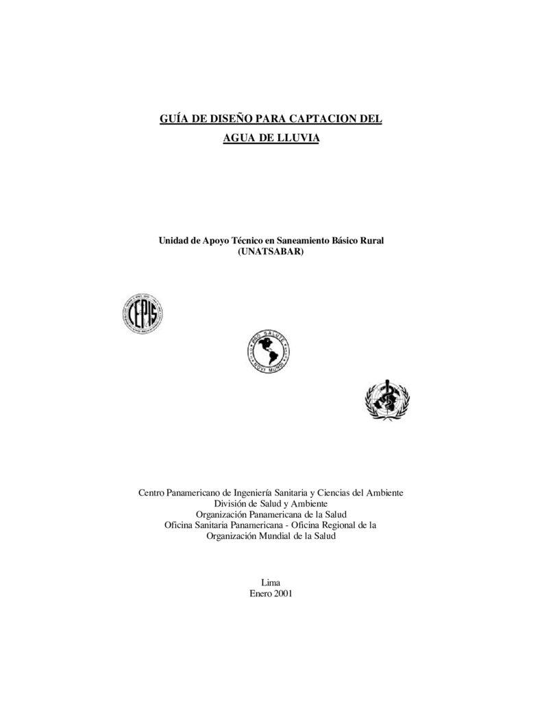 2001. Guía de diseño para Captación del Agua de Lluvia