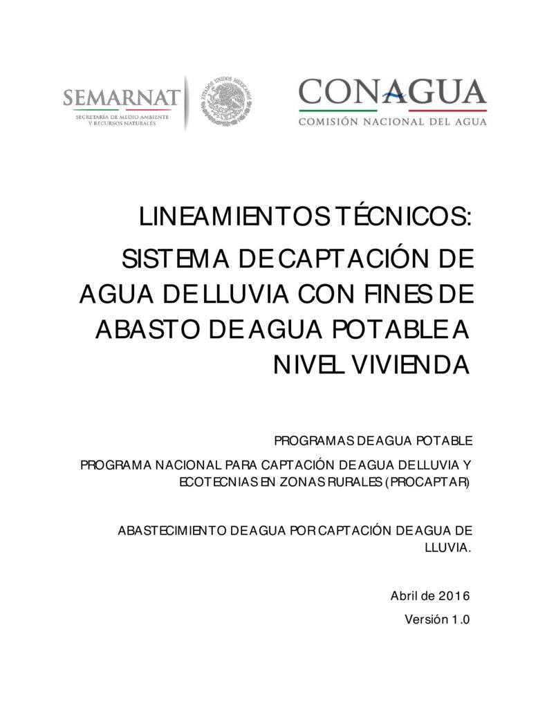 2016. Lineamientos técnicos captación de agua de lluvia con fines de abasto de agua potable. CONAGUA