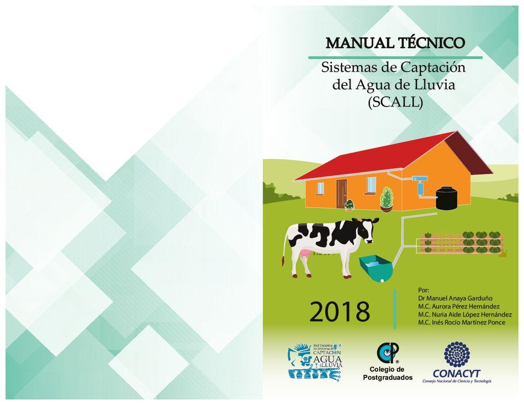 2018. Manual Técnico Sistemas de captación de agua de lluvia